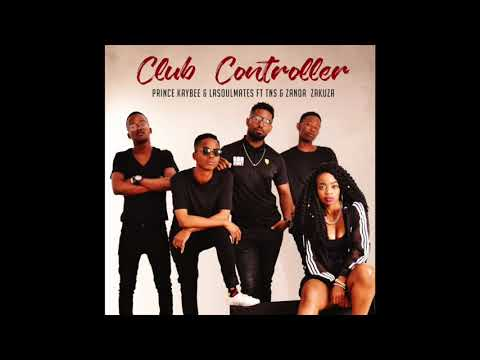 Club Controller by Prince Kaybee, LaSoulMates ft TNS and Zanda Zakuza – Lyrics Video