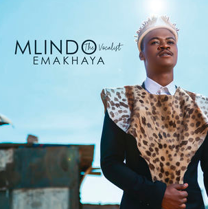 mlindo-the-vocalist-emakhaya