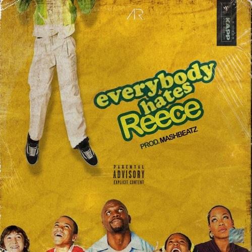 a-reece-everybody-hates-reece.jpg