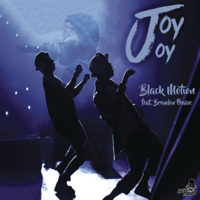 Black Motion Joy Joy Lyrics