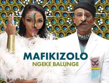 Ngeke Balunge by Mafikizolo Lyrics