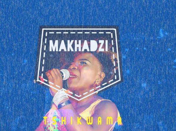 Makhadzi Tshikwama Song and Lyrics